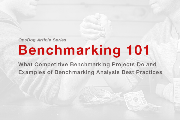 What Competitive Benchmarking Projects Do And Examples Of Benchmarking Analysis Best Practices