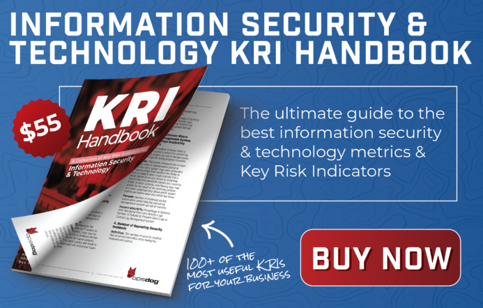 Learn to manage risk management in IT with over 100 key risk indicators