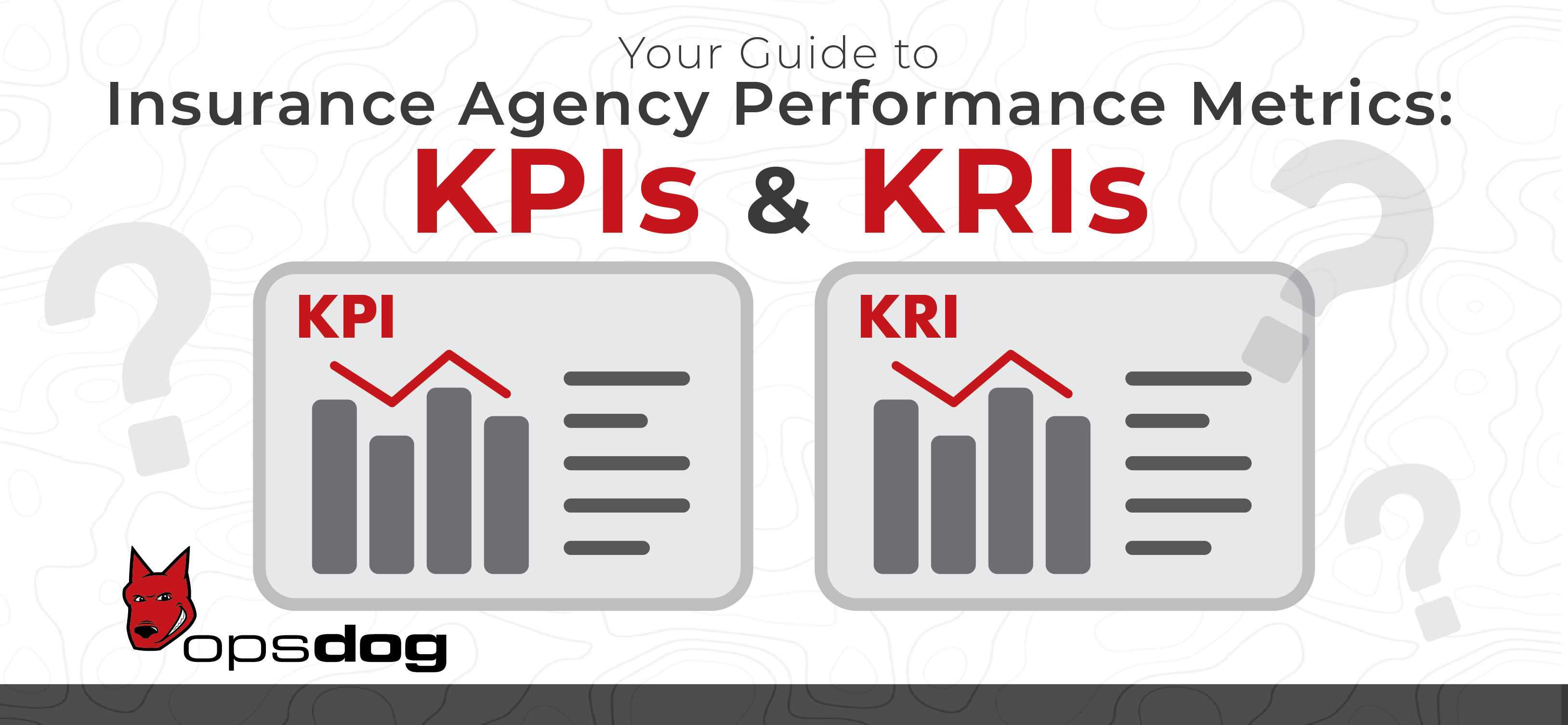 Your Guide to Insurance Agency Performance Metrics: KPIs ...